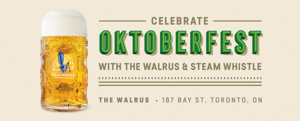 Celebrate Oktoberfest with The Walrus & Steam Whistle